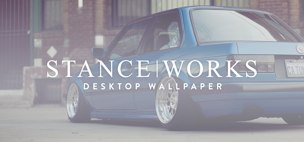 StanceWorks Wallpaper - CAtuned's Estoril E30