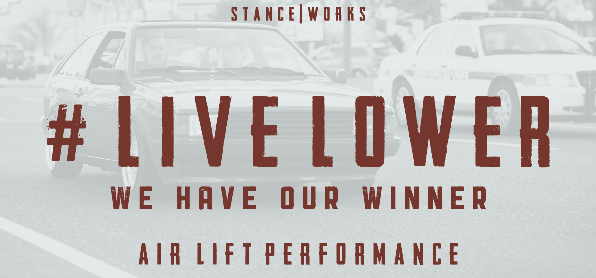 #LiveLower - We Have A Winner - Air Lift Performance Air Suspension Giveaway
